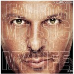 Critique disque : Jean Roch – Music saved my life