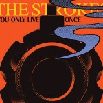 The Strokes – You only live once (Song Story)
