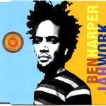 Ben Harper – Jah Work (Song Story)
