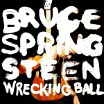 Critique disque : Bruce Springsteen – Wrecking ball