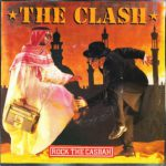 The Clash – Rock the Casbah (Song Story)