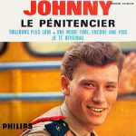Johnny Hallyday – Le Pénitencier (Song Story)