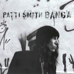 La critique album de la semaine : Patti Smith – Banga