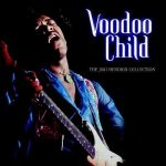 Jimi Hendrix – Voodoo Child (Slight Return) (Song Story)