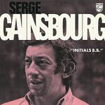 Serge Gainsbourg – Initials BB (Song Story)