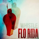 Flo Rida – Whistle (Song Story)