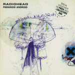 Radiohead – Paranoid Android (Song Story)