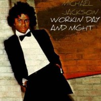Michael Jackson - Workin Day and Night