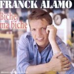 Frank Alamo, Ma Biche, paroles