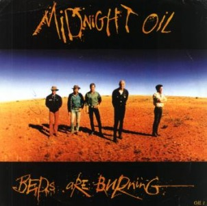 http://www.zicabloc.com/wp-content/uploads/2012/11/midnight-oil-beds-are-burning.jpg