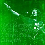 Bob Marley – I Shot the Sheriff (Song Story)