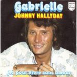 Johnny Hallyday – Gabrielle (Song Story)