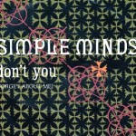 Simple Minds – Don't you (forget about me) (Song Story)
