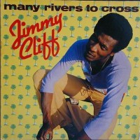 jimmy_cliff_many_rivers