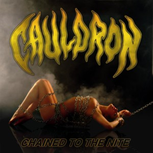 Cauldron, Chained to the nite