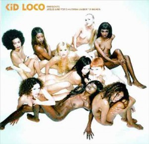 Kid Loco, Jesus Life For Children Under 12 Inches