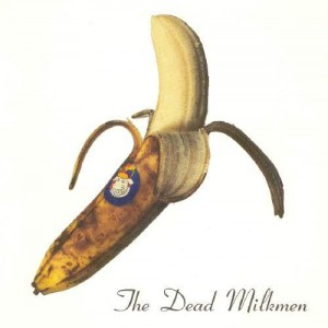 The_Dead_Milkmen_-_Smokin'_Banana_Peels