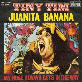 Tiny Tim Juanita Banana