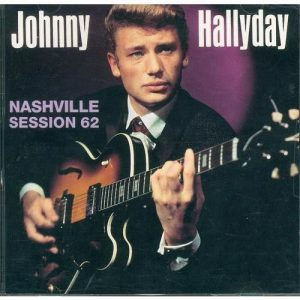 Johnny Hallyday - Nashville Session 62
