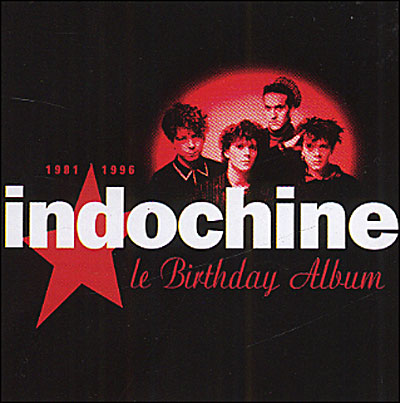 Indochine - Le birthday album