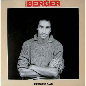 Michel Berger - Beaurivage