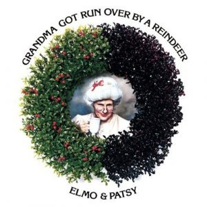 elmo-patsy-grandma-got-run-over-by-a-reindeer